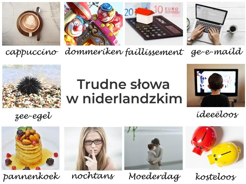 Trudne słowa w niderlandzkim (z obrazkami)